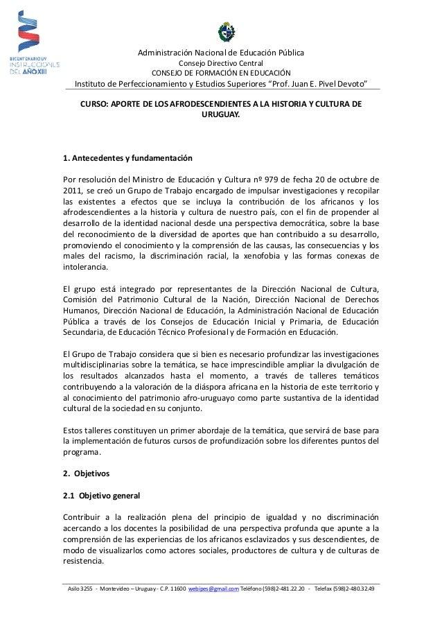 Administración Nacional de Educación Pública Consejo Directivo Central CONSEJO DE FORMACIÓN EN EDUCACIÓN  Instituto de Per...