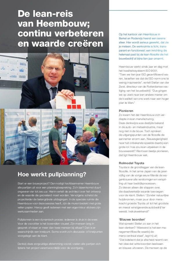De lean-reis van Heembouw; continu verbeteren en waarde creëren 24  Op het kantoor van Heembouw in Berkel en Rodenrijs hee...