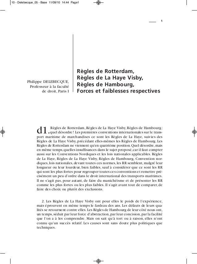 d1.Règles de Rotterdam, Règles de La Haye Visby, Règles de Hambourg : quel désordre! Les premières conventions internation...