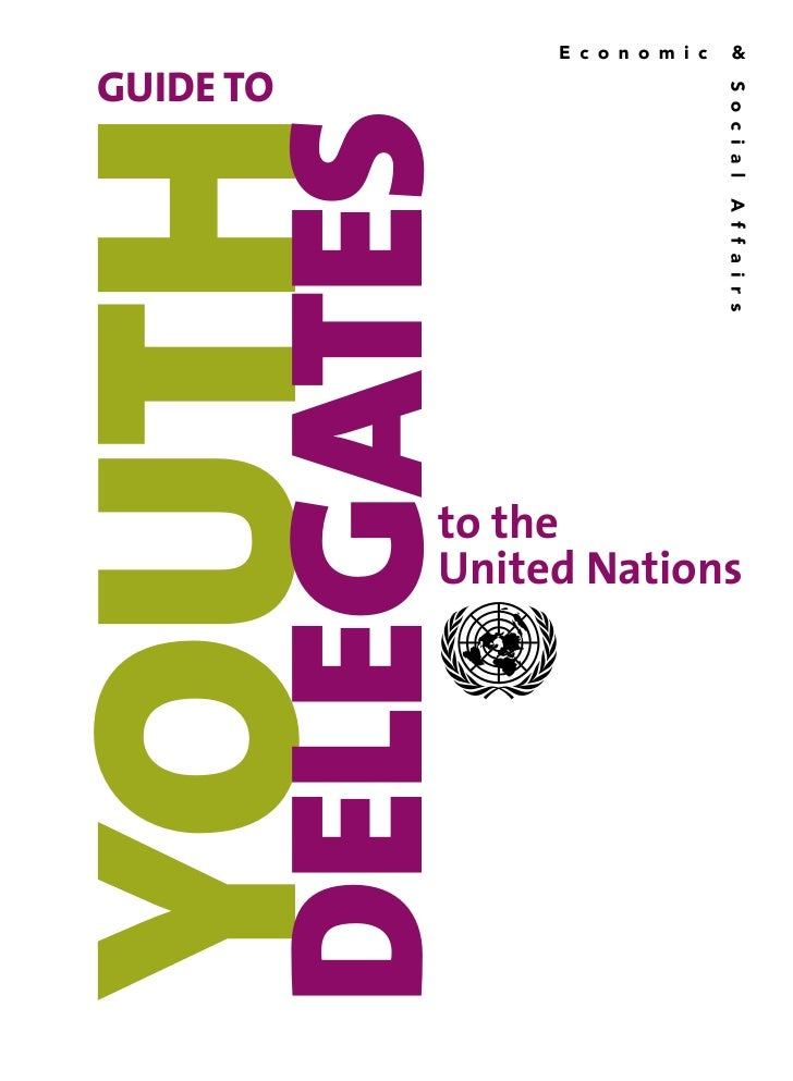 Guide to Youth Delegates to the United Nations