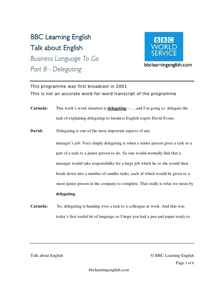 BBC Learning English Talk about English Business Language To Go Part 8 - Delegating  This programme was first broadcast in...