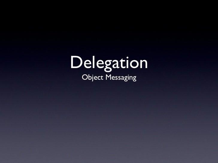 Delegation Object Messaging
