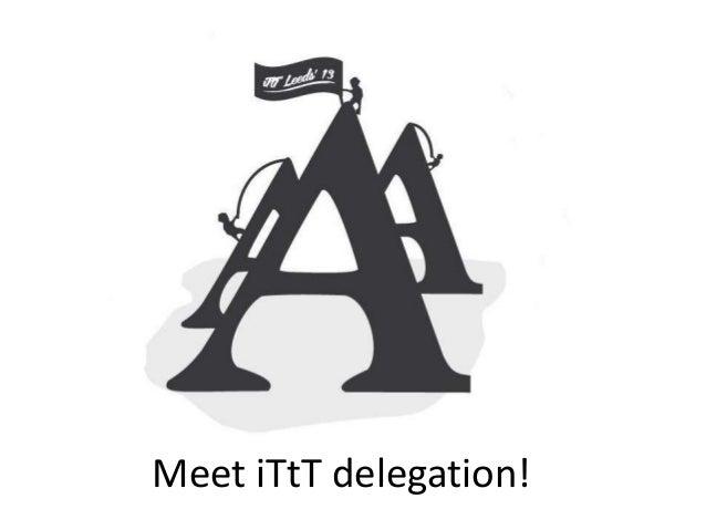 Meet iTtT delegation!