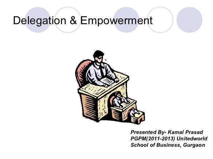 Delegation & empowerment presentation