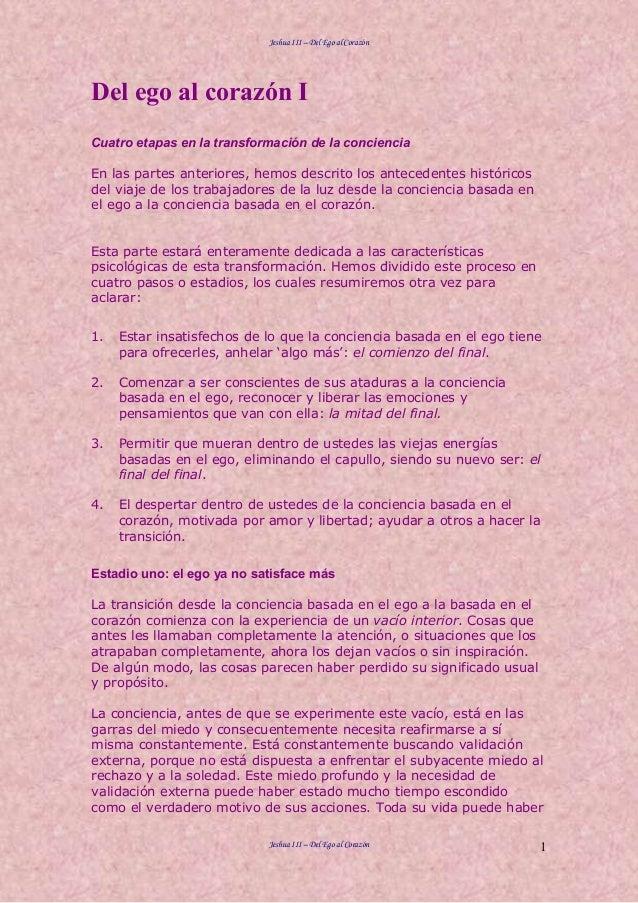 Jeshua III – Del Ego al Corazón Jeshua III – Del Ego al Corazón 1 Del ego al corazón I Cuatro etapas en la transformación ...