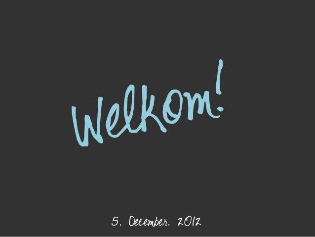elk om !W    5. December. 2012