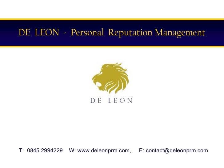 T:  0845 2994229  W: www.deleonprm.com,  E: contact@deleonprm.com