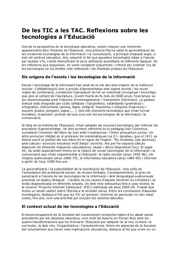 De les TIC a les TAC. Reflexions sobre lestecnologies a l'EducacióDes de la perspectiva de la tecnologia educativa, estem ...