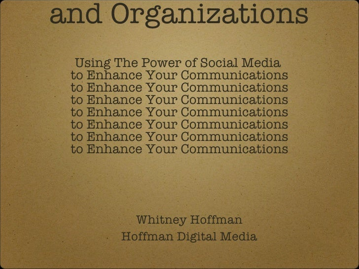 Social Media 101  for Scientists  and Organizations Using The Power of Social Media  to Enhance Your Communications to Enh...