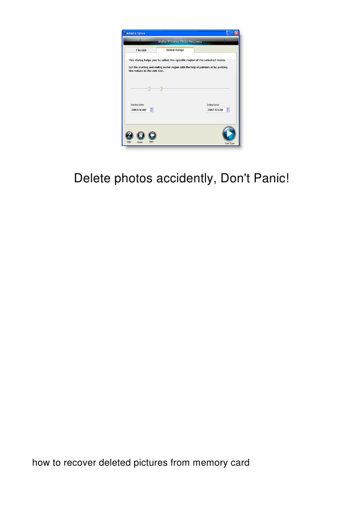 Delete photos accidently, Dont Panic!how to recover deleted pictures from memory card