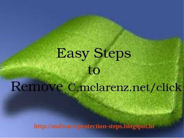 EasySteps          toRemoveC.mclarenz.net/click       http://malware-protection-steps.blogspot.in