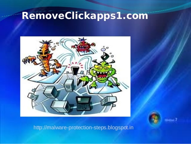 RemoveClickapps1.com http://malware-protection-steps.blogspot.in