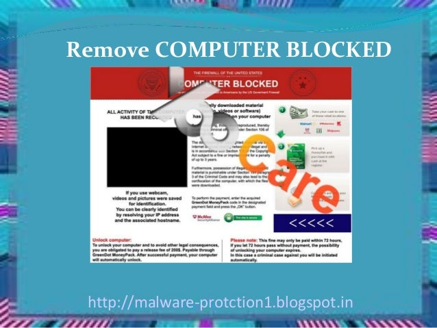 Remove COMPUTER BLOCKED http://malware-protction1.blogspot.in