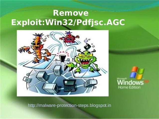 RemoveExploit:Win32/Pdfjsc.AGC   http://malware-protection-steps.blogspot.in