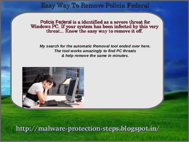 EasyWayToRemovePoliciaFederal       Policia Federalisaidentifiedasaseverethreatfor                How To Rem...