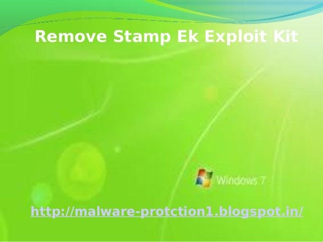 Remove Stamp Ek Exploit Kithttp://malware-protction1.blogspot.in/