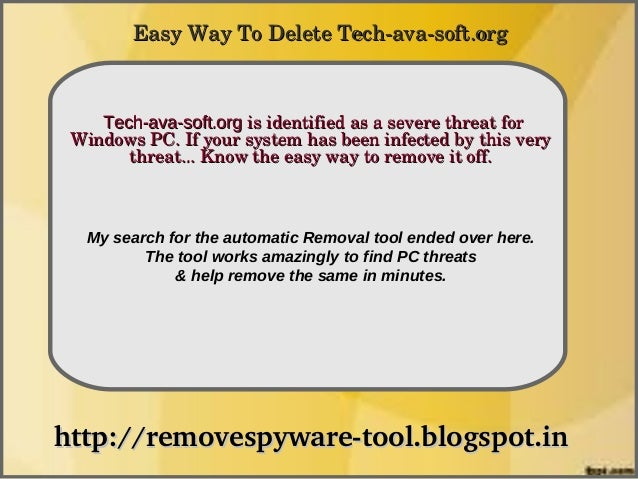 Easy Way To Delete Tech­ava­soft.org               How To Remove    Tech-ava-soft.org is identified as a severe threat for...