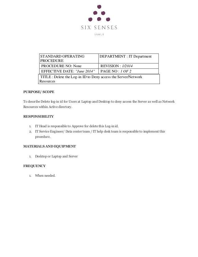 "STANDARD OPERATING PROCEDURE DEPARTMENT : IT Department PROCEDURE NO: None REVISION : 1/2014 EFFECTIVE DATE: ""June 2014"" P..."