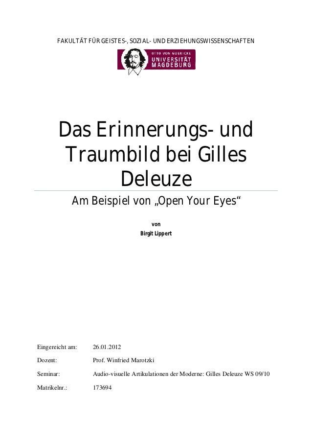 FAKULTÄT FÜR GEISTES-, SOZIAL- UND ERZIEHUNGSWISSENSCHAFTEN          Das Erinnerungs- und           Traumbild bei Gilles  ...