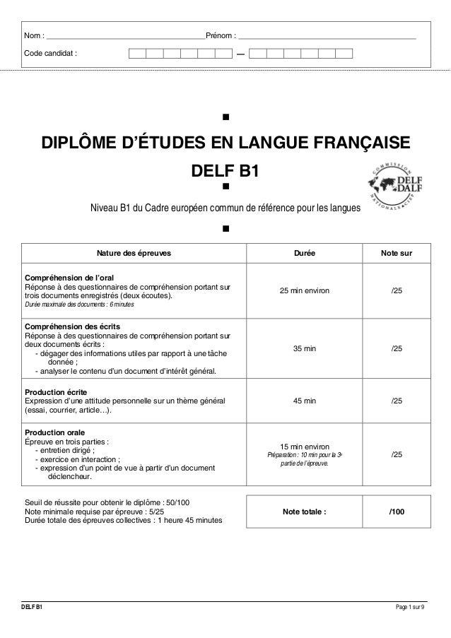 Nom :  Prénom :  Code candidat :  . —  DIPLÔME D'ÉTUDES EN LANGUE FRANÇAISE DELF B1 Niveau B1 du Cadre européen commun de ...