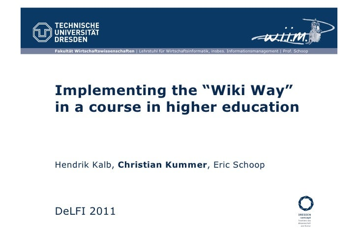 Implementing the Wiki Way in a course in higher education