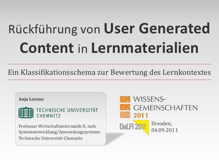 Rückführung von User Generated  Content in LernmaterialienEin Klassifikationsschema zur Bewertung des Lernkontextes   Anja...