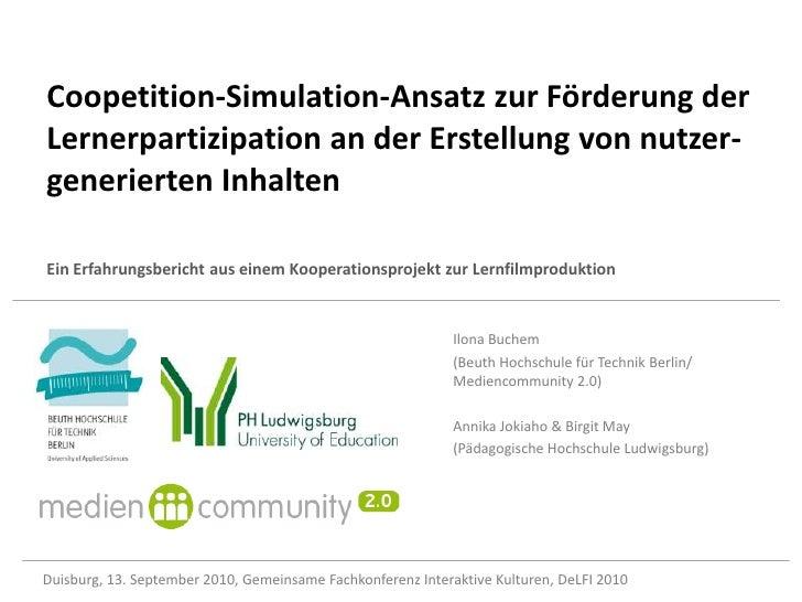 Coopetition-Simulation-Ansatz zur Förderung der Lernerpartizipation an der Erstellung von nutzer-generierten Inhalten Ein ...