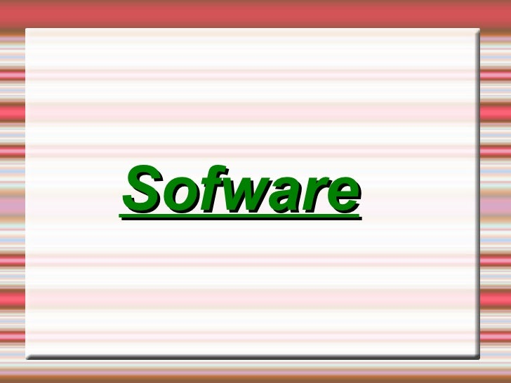 Sofware