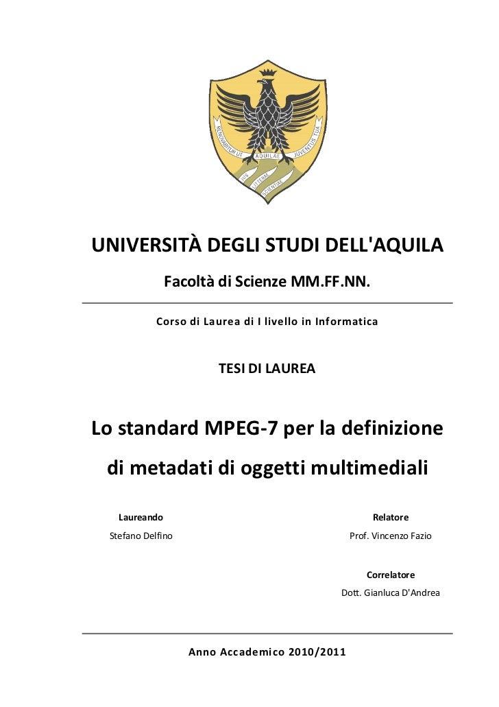 Lo standard MPEG-7 per la definizione di metadati di oggetti multimediali