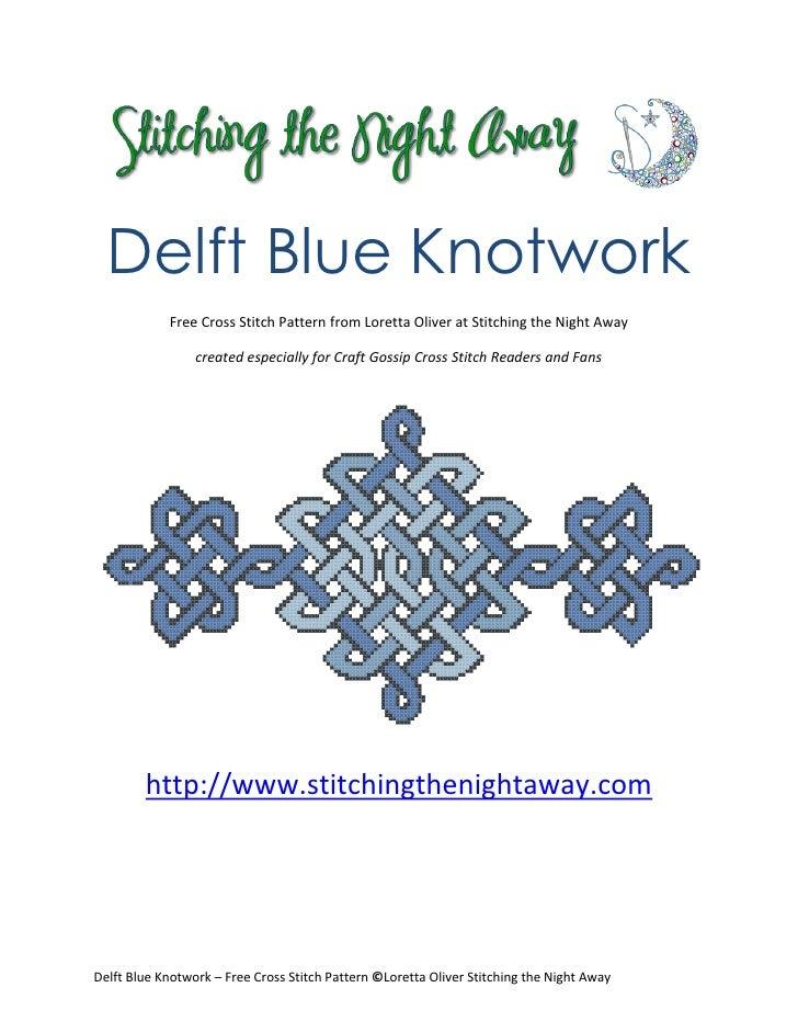 Delft Blue Knotwork            Free Cross Stitch Pattern from Loretta Oliver at Stitching the Night Away                 c...