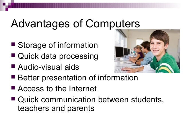 disadvantages using computers essay Ielts advantages and disadvantages questions normally give you a statement and ask you to comment on the advantages and disadvantages of that statement the problem is that there are 3 different types of advantages and disadvantages essay and they each require a different approach if you answer.