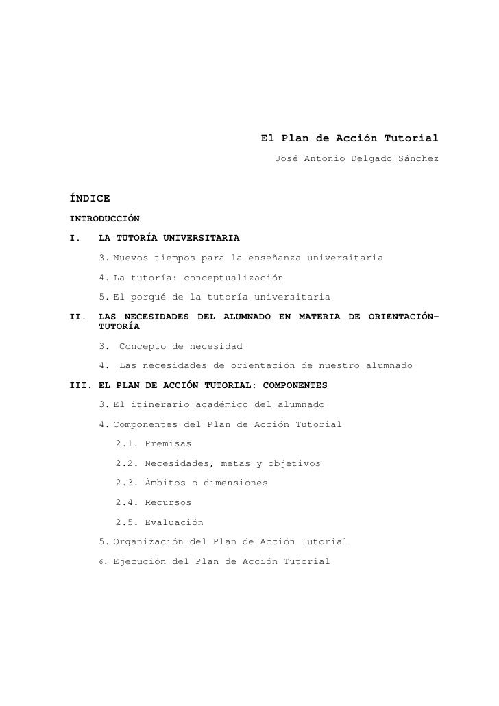 El Plan de Acción Tutorial                                      José Antonio Delgado SánchezÍNDICEINTRODUCCIÓNI.    LA TUT...