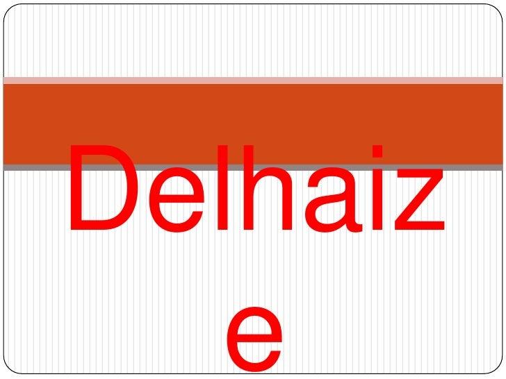 Delhaize<br />