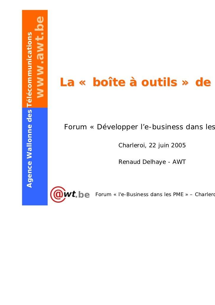 www.awt.beAgence Wallonne des Télécommunications                                              La « boîte à outils » de l'A...