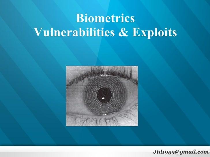 India's UID Project: Biometrics Vulnerabilities & Exploits