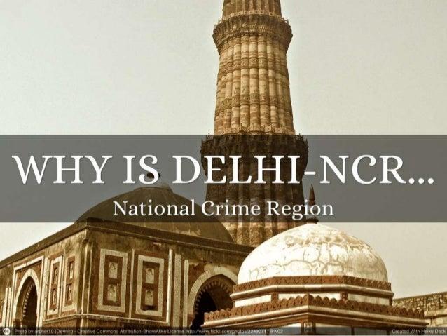 Delhi NCR- National crime region