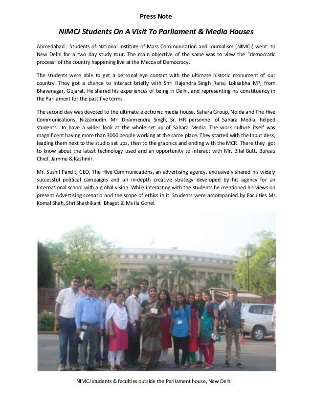 Press Note         NIMCJ Students On A Visit To Parliament & Media HousesAhmedabad : Students of National Institute of Mas...