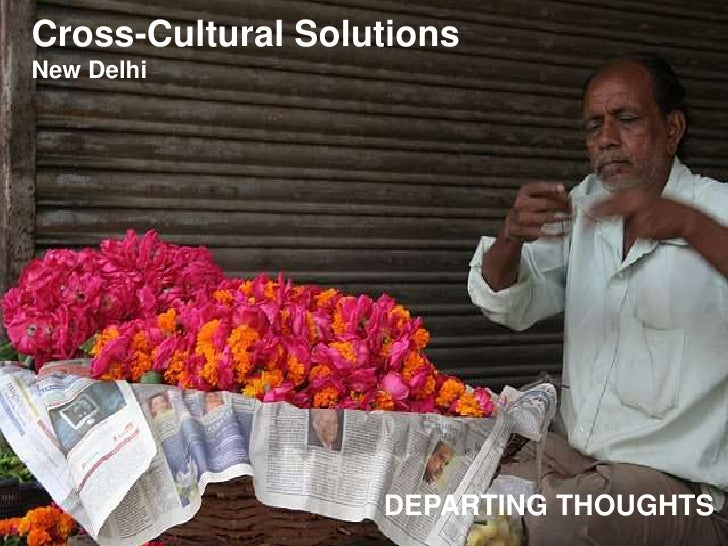 Cross-Cultural Solutions New Delhi                        DEPARTING THOUGHTS