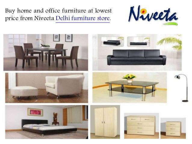 Delhi Furniture Store Niveeta