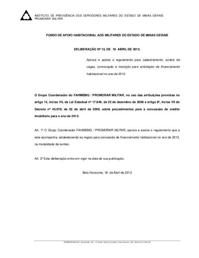 INSTITUTO DE PREVIDÊNCIA DOS SERVIDORES MILITARES DO ESTADO DE MINAS GERAISPROMORAR MILITAR        FUNDO DE APOIO HABITAC...