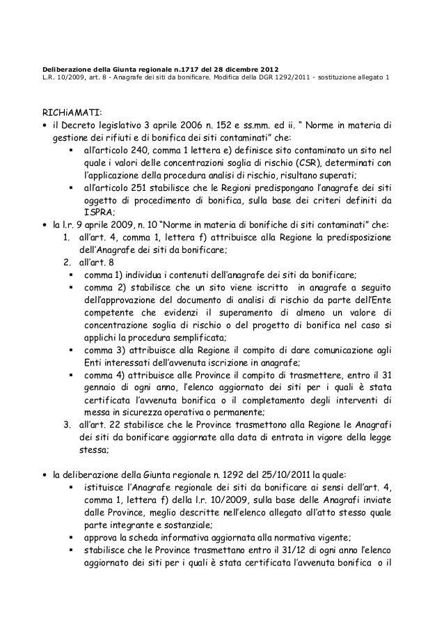 Deliberazione della Giunta regionale n.1717 del 28 dicembre 2012 L.R. 10/2009, art. 8 - Anagrafe dei siti da bonificare. M...