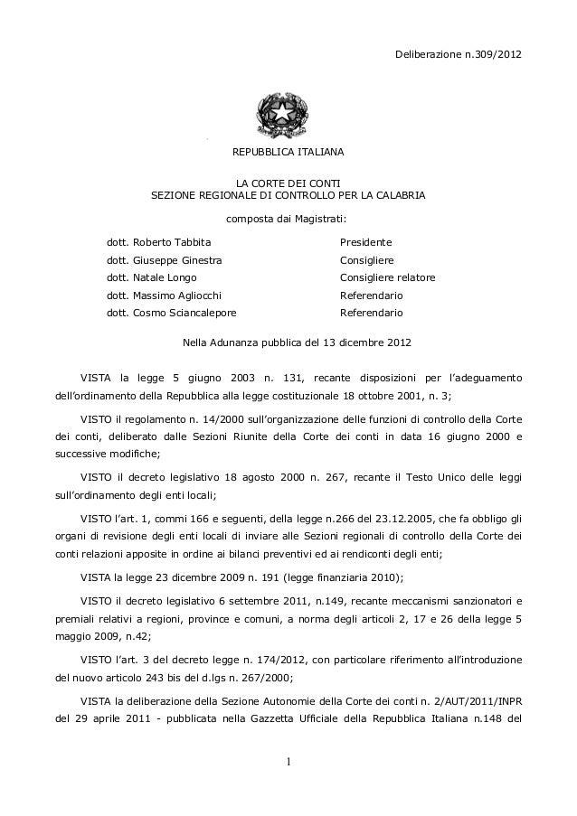Deliberazione n.309/2012                                       REPUBBLICA ITALIANA                                   LA CO...