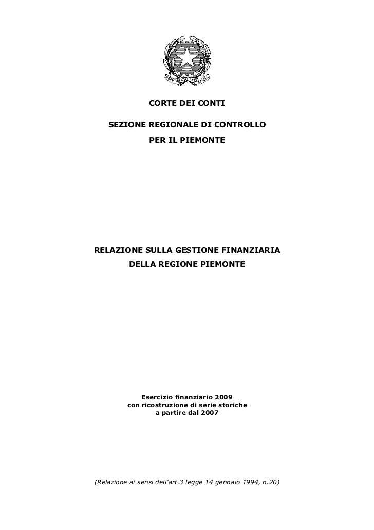 CORTE DEI CONTI    SEZIONE REGIONALE DI CONTROLLO                 PER IL PIEMONTERELAZIONE SULLA GESTIONE FINANZIARIA     ...
