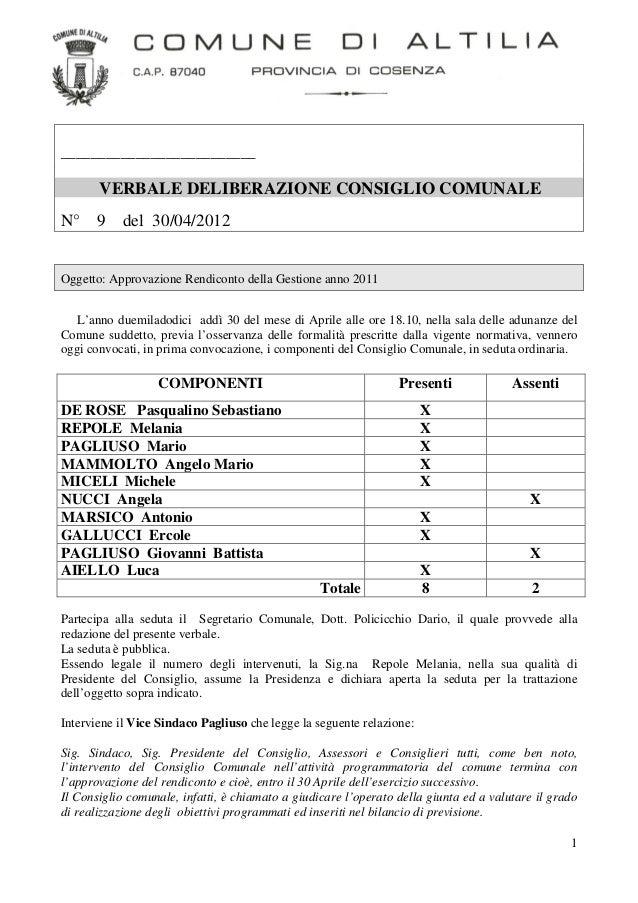 __________________________       VERBALE DELIBERAZIONE CONSIGLIO COMUNALEN° 9        del 30/04/2012Oggetto: Approvazione R...