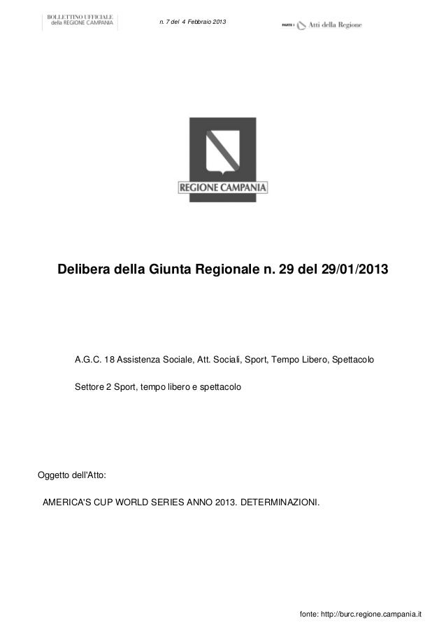 n. 7 del 4 Febbraio 2013     Delibera della Giunta Regionale n. 29 del 29/01/2013         A.G.C. 18 Assistenza Sociale, At...