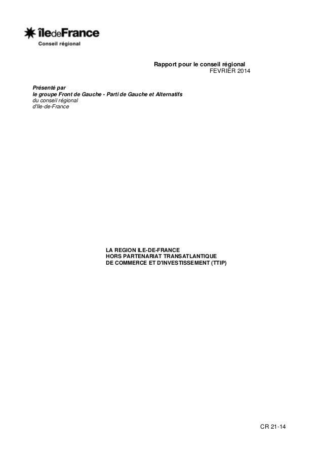 Rapport pour le conseil régional FEVRIER 2014 Présenté par le groupe Front de Gauche - Parti de Gauche et Alternatifs du c...