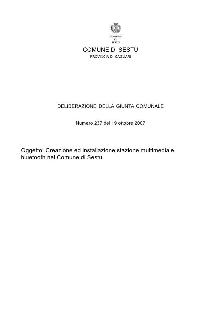COMUNE DI SESTU                           PROVINCIA DI CAGLIARI                  DELIBERAZIONE DELLA GIUNTA COMUNALE      ...