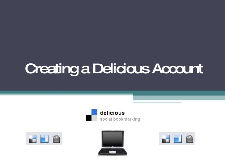 Creating a Delicious Account