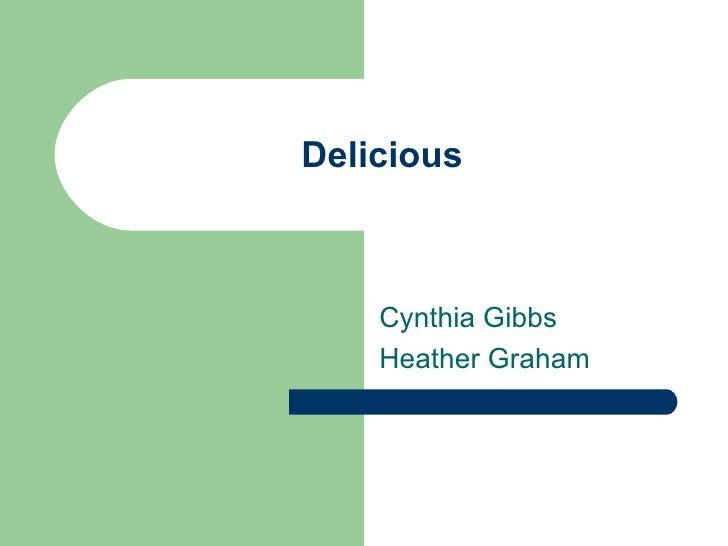 Delicious Cynthia Gibbs Heather Graham