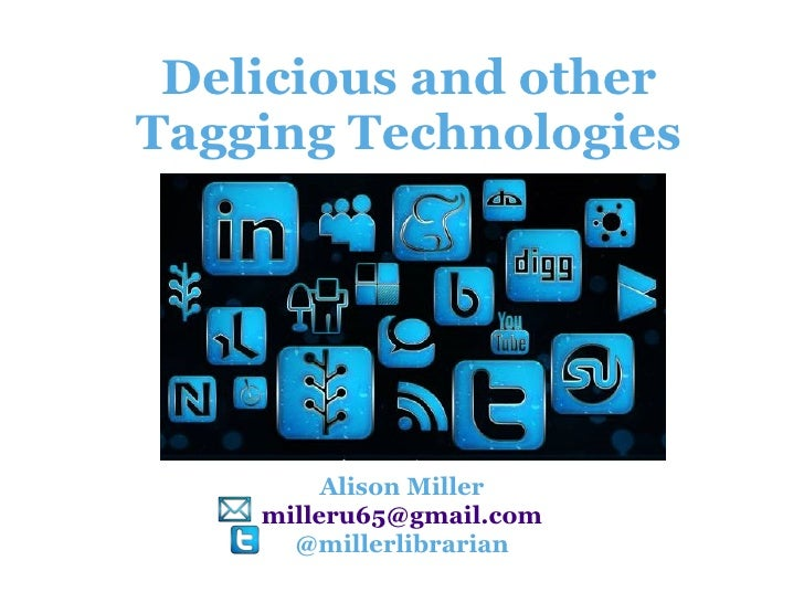 Delicious And Other Tagging Technologies